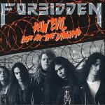 1989 - Forbidden - Raw Evil - Live at the Dynamo